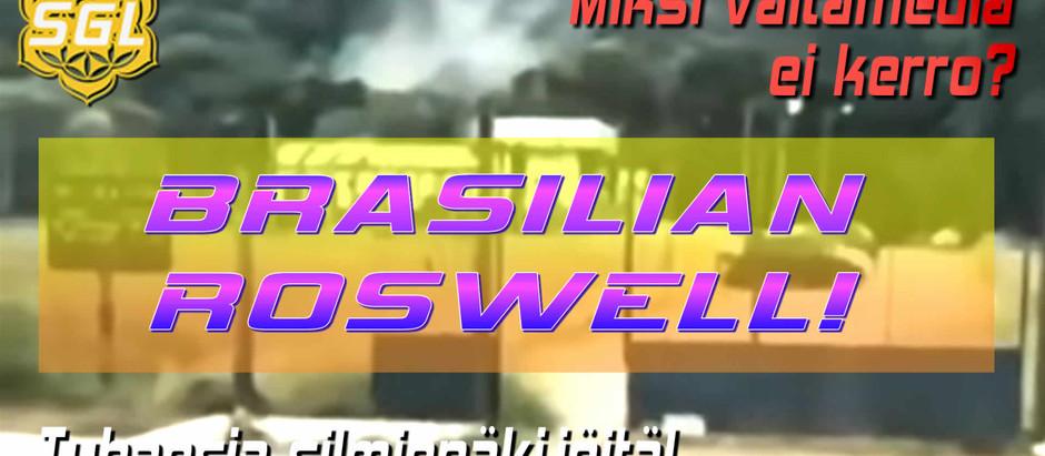 Brasilian oma Roswell viraaliksi! - Kattava kuvaus tapauksista sekä videot