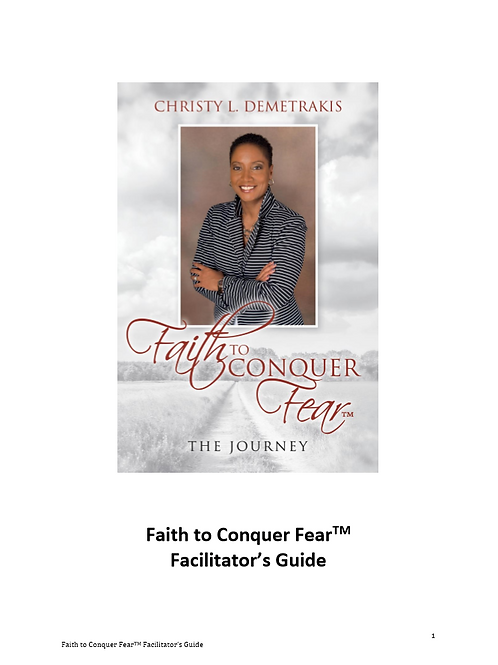 Faith to Conquer Fear™: Facilitator's Guide