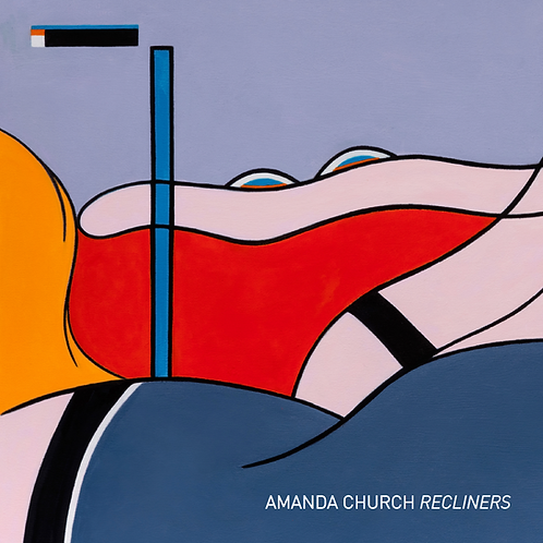 "Amanda Church - ""Recliners"" exhibition catalog"