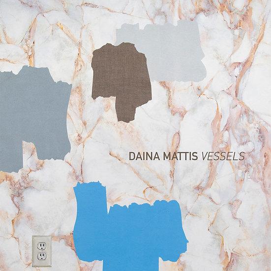 "Daina Mattis - ""Vessels"" exhibition catalog"