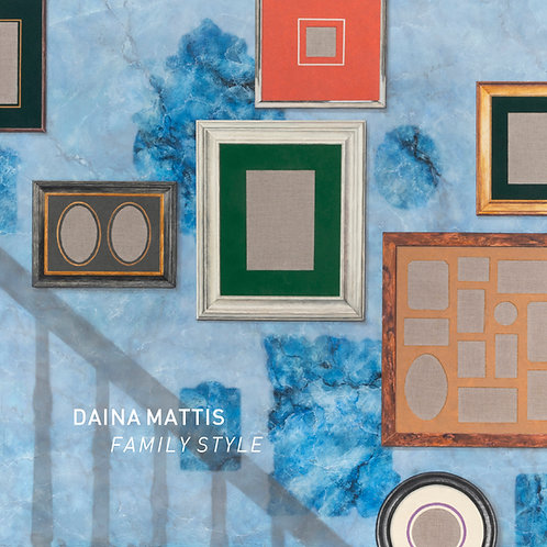 "Daina Mattis - ""Family Style"" exhibition catalog"