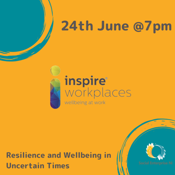 Resilience and Wellbeing in Uncertain Times –  Inspire Wellbeing