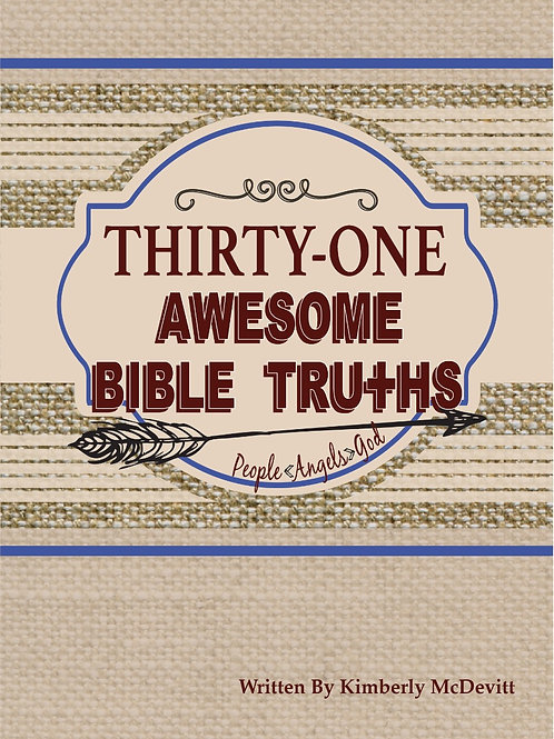 Thirty-One Awesome Bible Truths