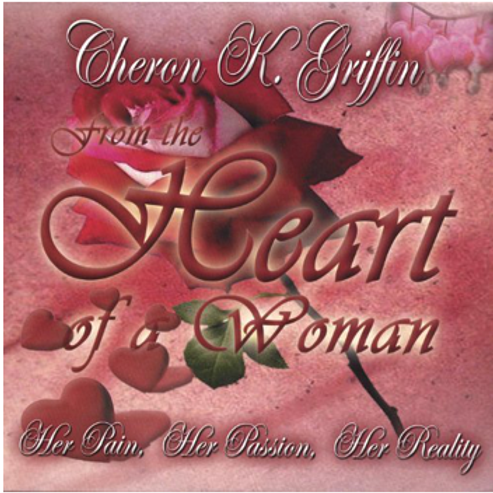 From the Heart of a Woman: Her Pain, Her Passion, Her Reality Audio CD