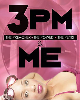 3PM The Preacher The Power The Penis.jpg