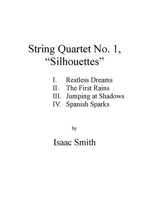 """String Quartet No. 1, """"Silhouettes"""""""