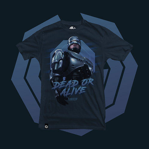 "T-Shirt ""RoboCop"" Dead or Alive           Pre-Order"