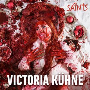 Saints - Victoria Kühne