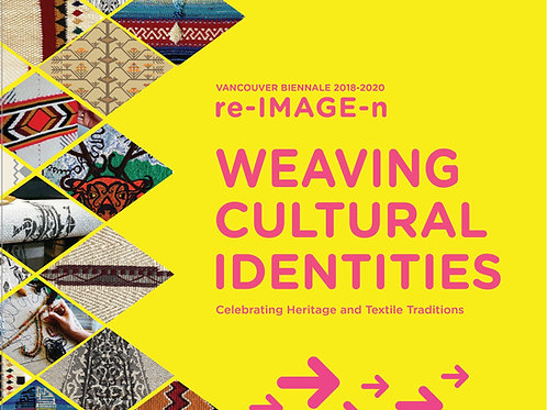 Weaving Cultural Identities Exhibition Catalogue