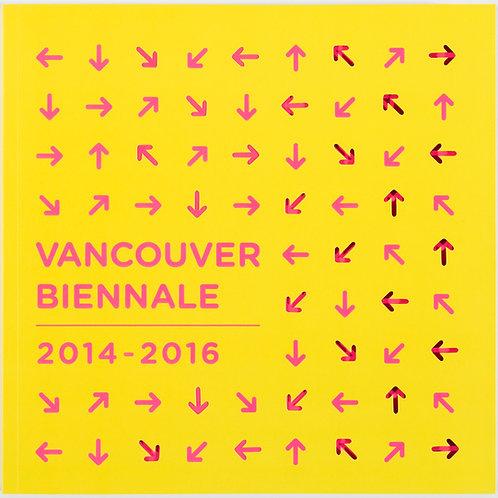 Vancouver Biennale 2014-2016 Official Exhibition Catalogue