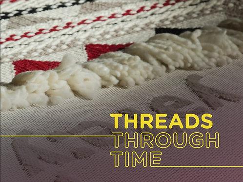 Threads Through Time Exhibition Catalogue