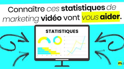 Connaître ces statistiques de marketing vidéo vont vous aider !