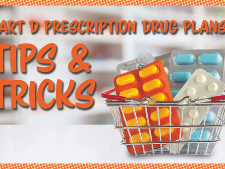 Tips and Tricks for Part D Prescription Drug Plans