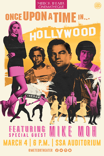 Once Upon a Time in Hollywood Mike Moh Poster UTD Meteor Theater