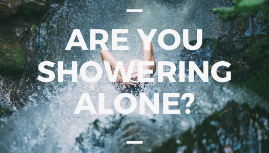 Are You Showering Alone?