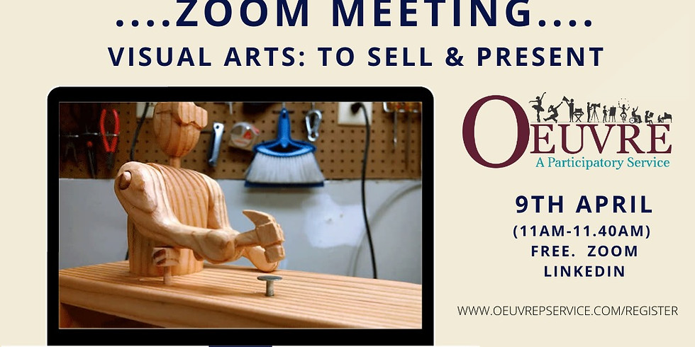 ZOOM MEETING:  Visual Artists.  Friday 9th April. 11am.