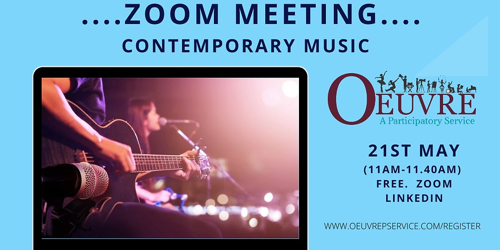 ZOOM MEETING:  Contemporary Music Friday 21st May. 11am.