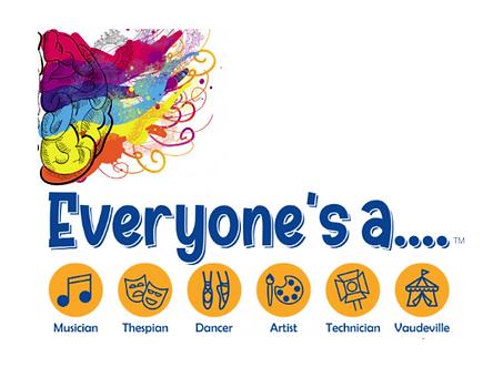 Everyone's A..Artist, Dancer, Musician, Technician, Thespian, Vaudeville Ltd Logo