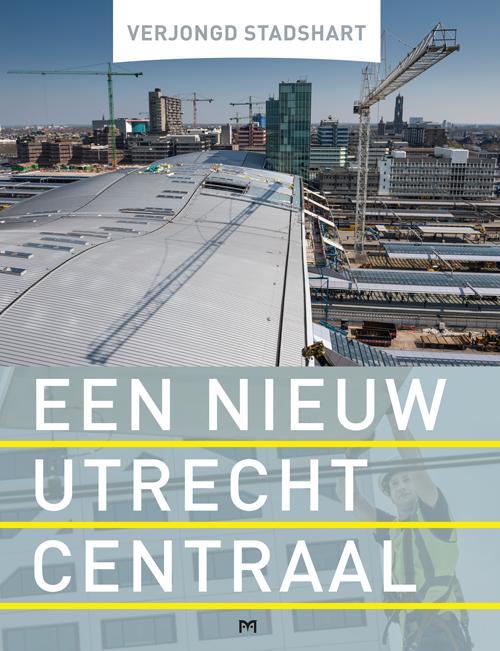 Een nieuw Utrecht Centraal