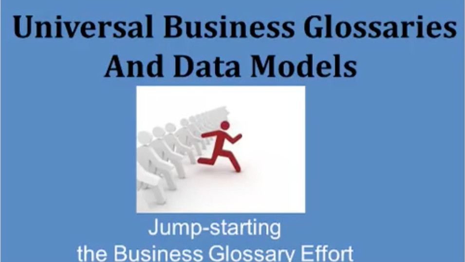 Universal Business Glossaries and Data Models
