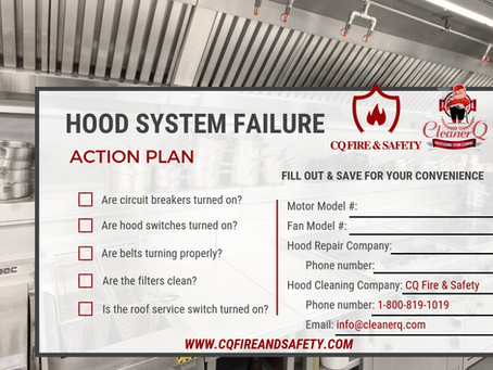 Hood System Failure Action Plan