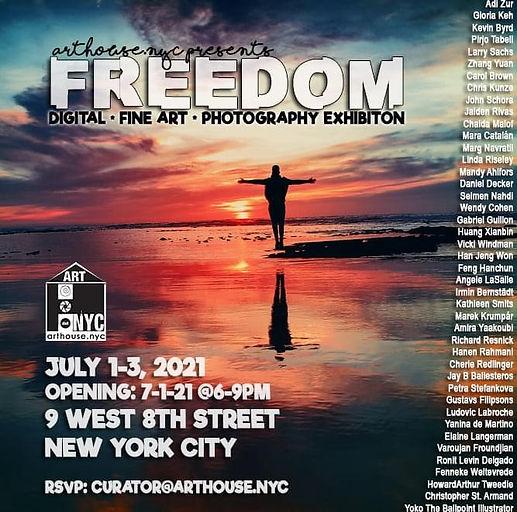 Freedom Exhibition July 1-3 2021 Arthouse.NYC, New York, USA