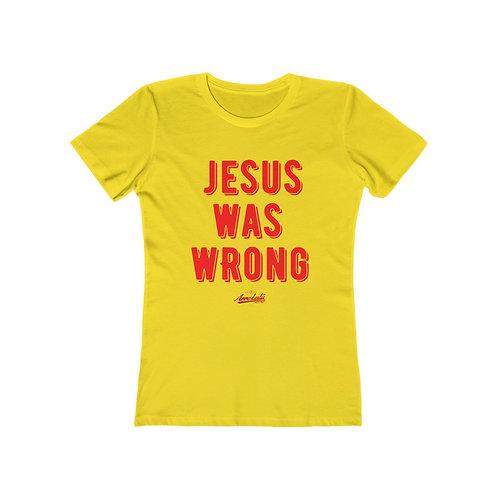 WAS WRONG t-shirt