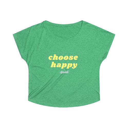 CHOOSE HAPPY Tri-Blend Dolman