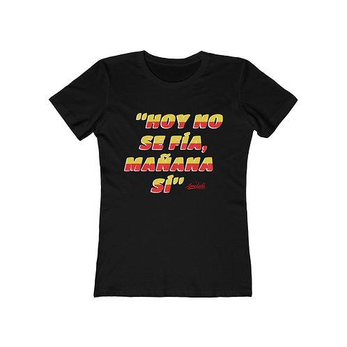 HOY NO SE FÍA  t-shirt
