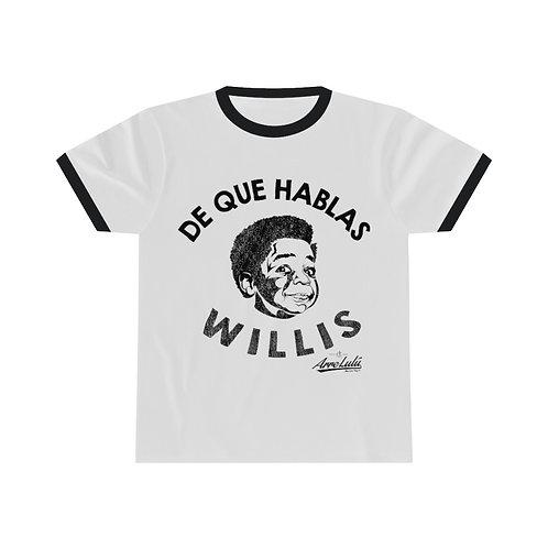 DE QUE HABLAS WILLIS RINGER T-SHIRT