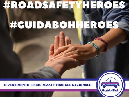 Eroi della strada #GuidaBohHeroes e della sicurezza stradale #RoadSafetyHeroes