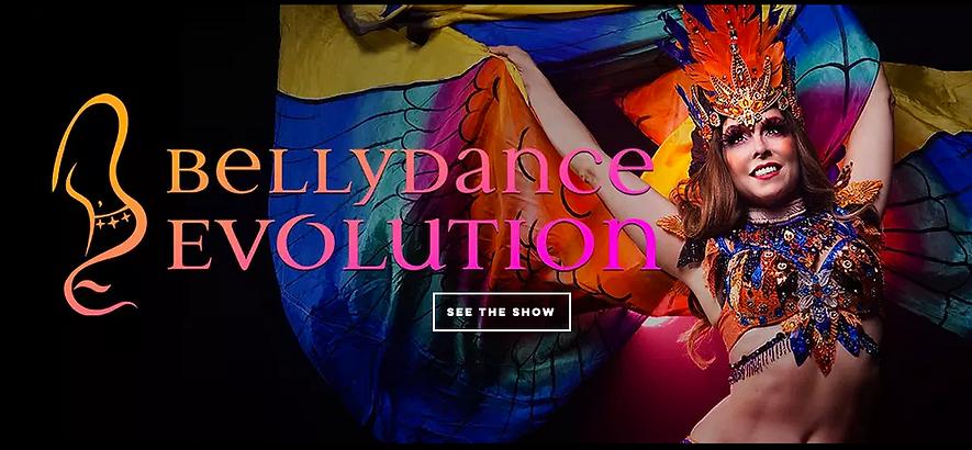 Bellydance Evolution Theatrical Dance Show