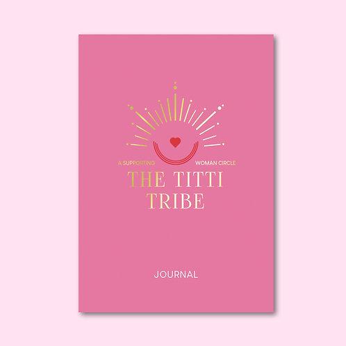 THE TITTI TRIBE JOURNAL