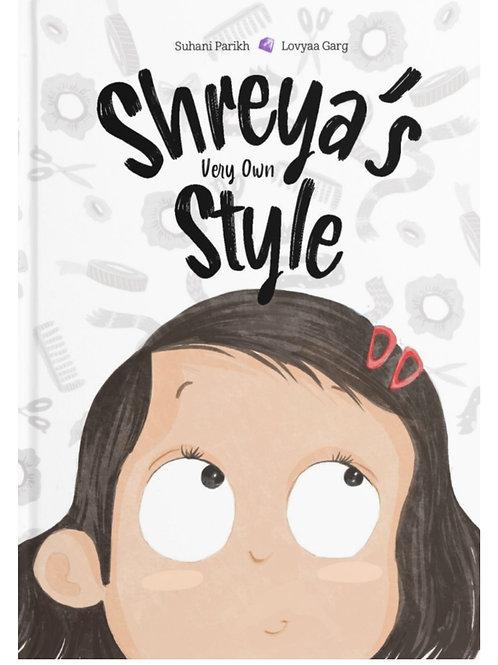 """Shreya's Very Own Style"""