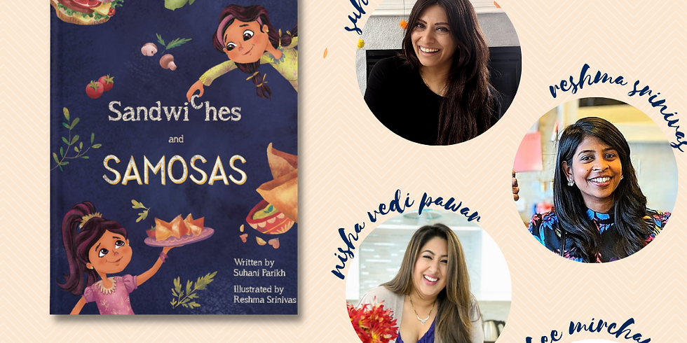 "Virtual Book Event: ""Sandwiches and Samosas"" w/ Nisha Vedi Pawar, Reshma Srinivas and Raakhee Mirchandani"