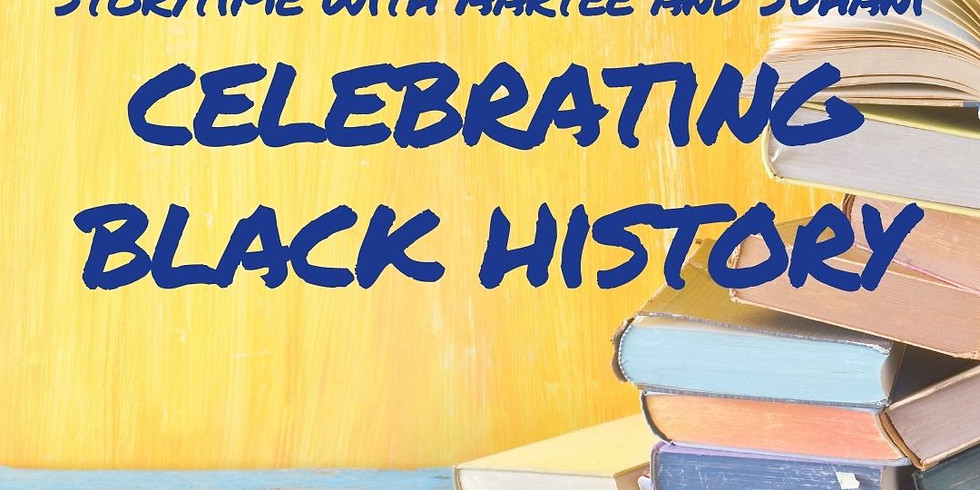 Storytime with Aartee and Suhani: Celebrating Black History