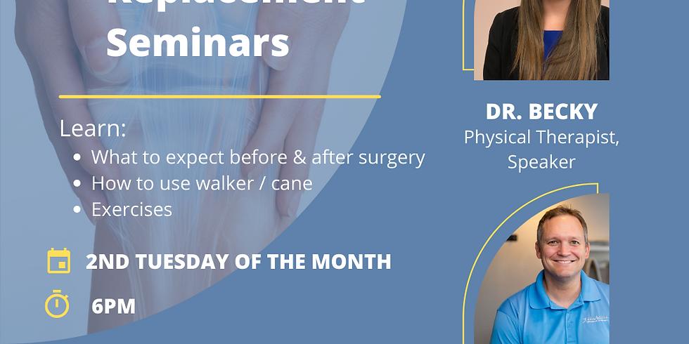 Pre-Operative Total Hip / Knee Replacement Seminar (July)