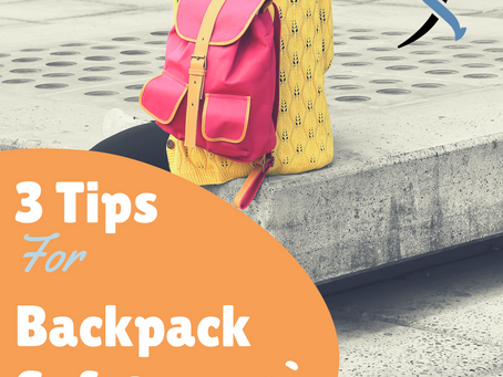 3 Tips for Backpack Safety