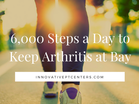 6,000 Steps a Day to Keep Arthritis at Bay