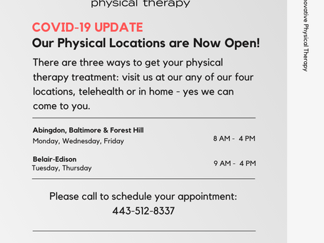 COVID-19 UPDATE: Innovative Physical Therapy's Four Locations Are Now Open