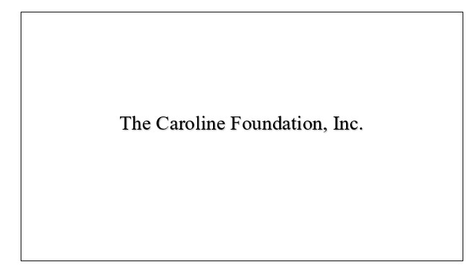 Caroline Foundation Inc.-2