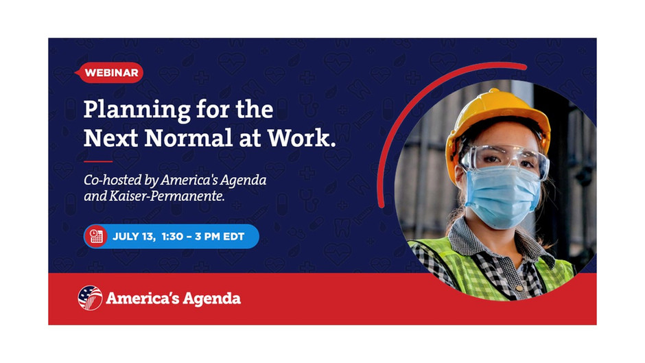 Virtual Event: Planning for the Next Normal at Work
