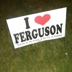 I heart Ferguson