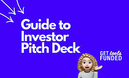 How to create Investor Pitch Deck that  gets you funds