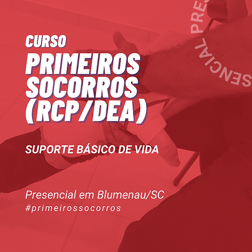 Primeiros Socorros (RCP/DEA)