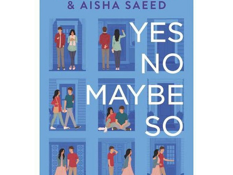 Book Review: Yes No Maybe So by Aisha Saeed and Becky Albertalli