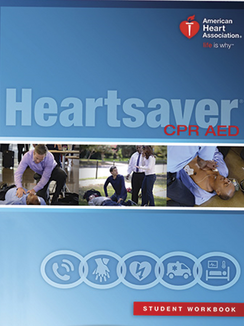 Heartsaver ® CPR AED Textbook