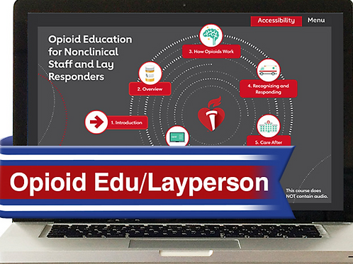 Opioid Education for Lay Responders