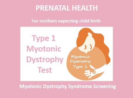 Myotonic Dystrophy Type 1 Test