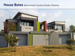 HOUSE BOTES